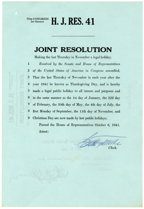 The House Joint Resolution Making the Last Thursday in November a Legal Holiday, Pearl Harbor had occured just over two weeks earlier (Records of the U.S. House of Representatives)