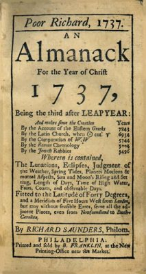 "Front cover to ""Poor Richard, 1737, an almanac for the Year of Christ 1737, by Richard Saunders, Philom."" [Philadelphia: Franklin, 1736], courtesy of the Presbyterian Historical Society."