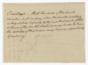 Resolution to Open the Doors of the Senate Chamber, April 29, 1790. (Records of the U.S. Senate, National Archives)